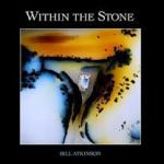 Within the Stone (2013), by Bill Atkinson