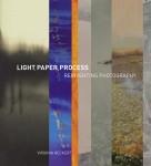 """""""Light, Paper, Process,"""" by Virginia Herkert, 2015"""